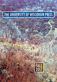 Catalog cover: University of Wisconsin Press's Fall 2017 titles